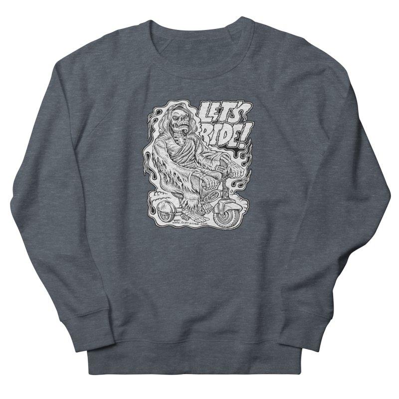 Let's Ride! by Aicher Women's French Terry Sweatshirt by Popkustomshoppe Artist Shop