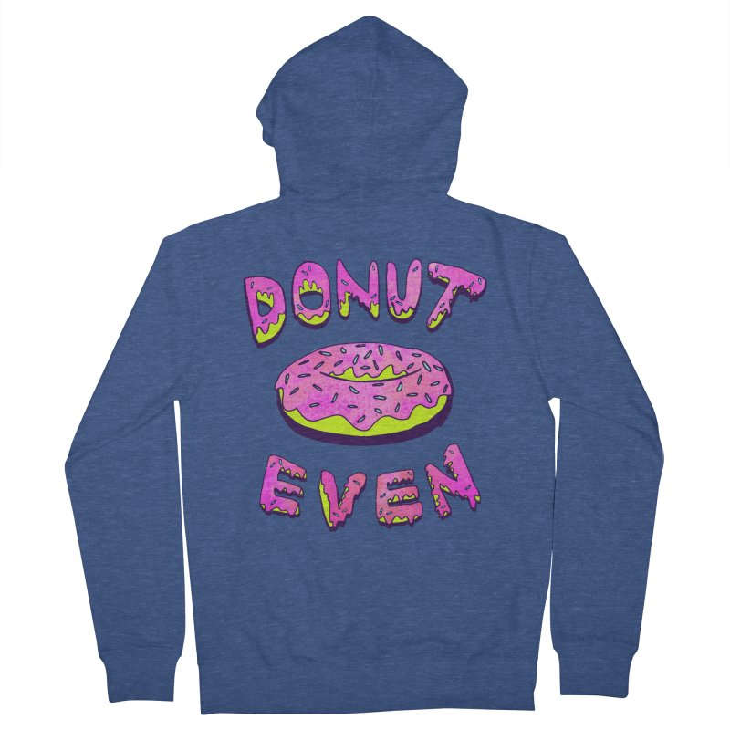 Donut Even Men's Zip-Up Hoody by PRINTMEGGIN