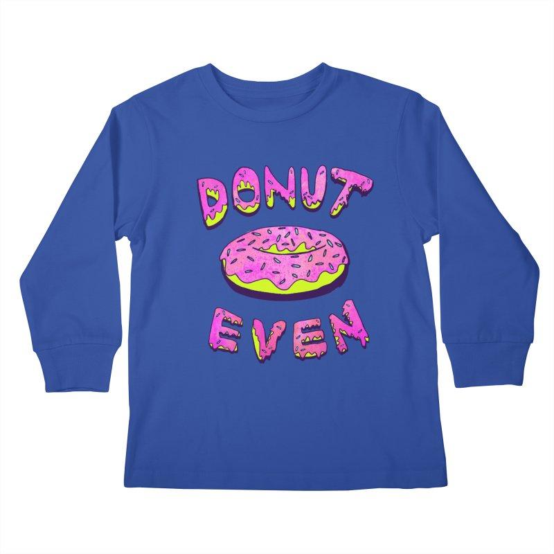 Donut Even Kids Longsleeve T-Shirt by PRINTMEGGIN