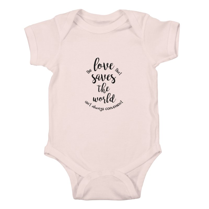 LOVE SAVES THE WORLD Kids Baby Bodysuit by PRINTMEGGIN