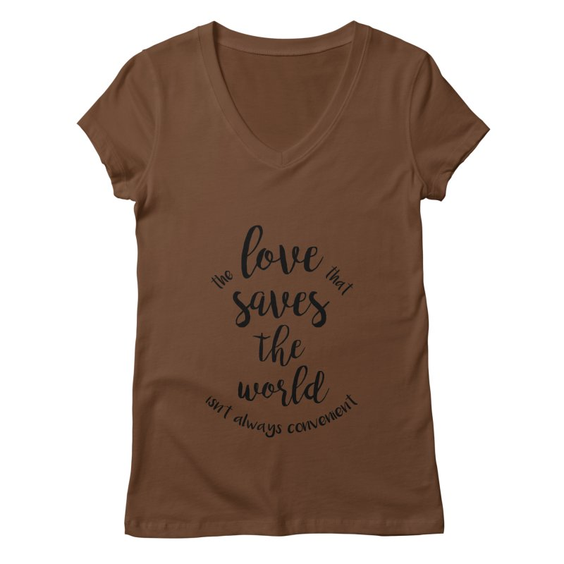 LOVE SAVES THE WORLD Women's V-Neck by PRINTMEGGIN