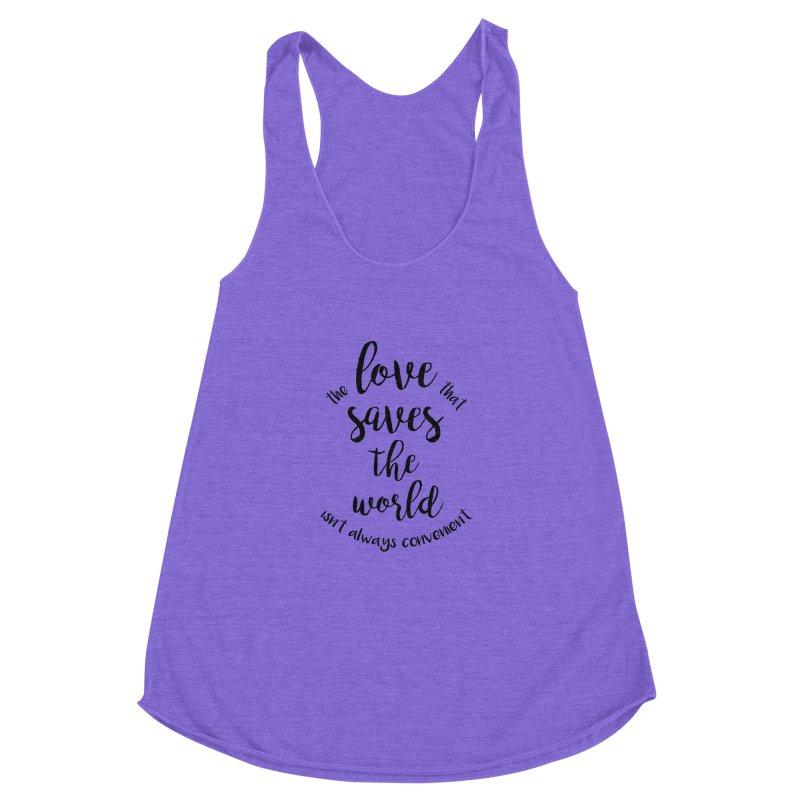 LOVE SAVES THE WORLD Women's Racerback Triblend Tank by PRINTMEGGIN