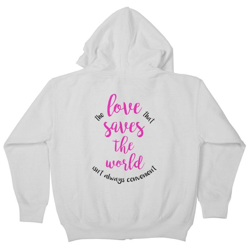 LOVE SAVES THE WORLD 2 Kids Zip-Up Hoody by PRINTMEGGIN