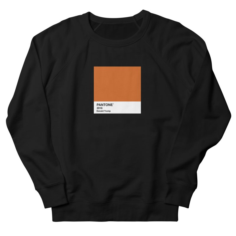 Donald Trump Pantone Women's Sweatshirt by PRINTMEGGIN