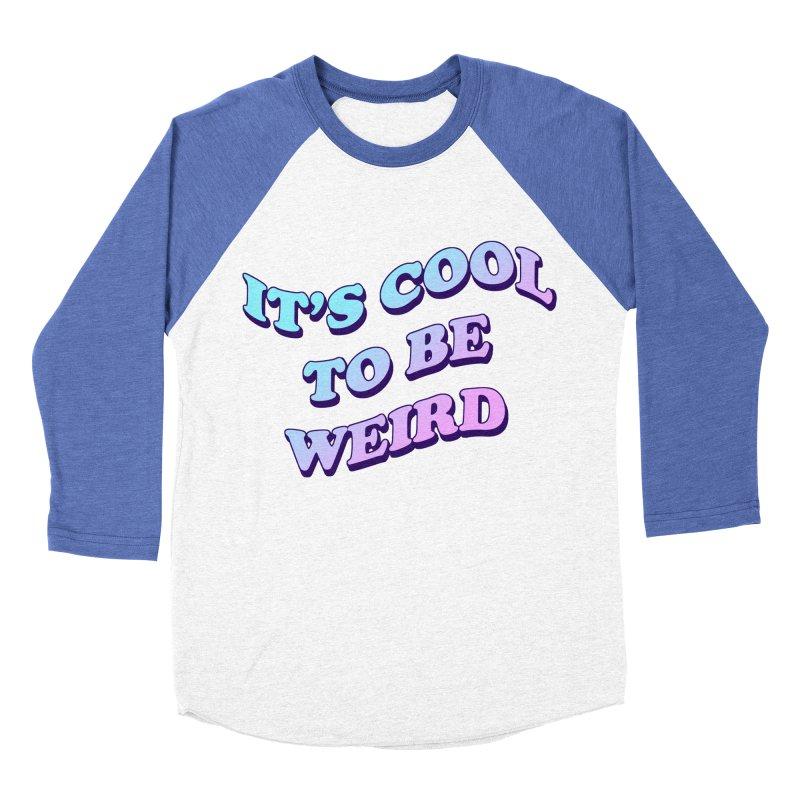 Cool 2 B Weird Men's Baseball Triblend T-Shirt by PRINTMEGGIN