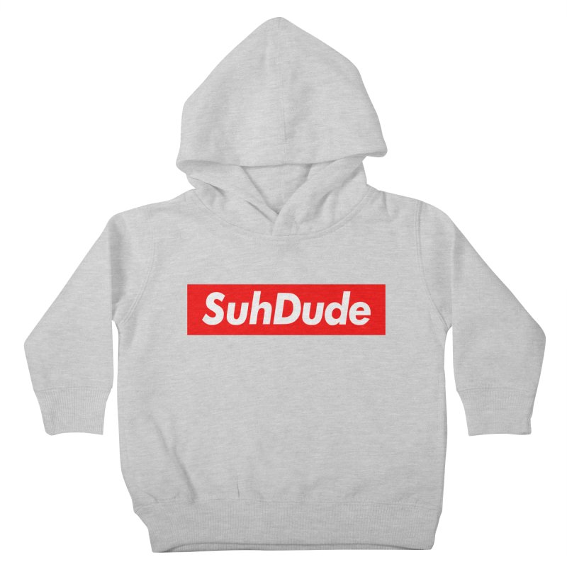 SuhDude Kids Toddler Pullover Hoody by PRINTMEGGIN