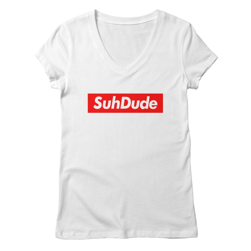 SuhDude Women's V-Neck by PRINTMEGGIN