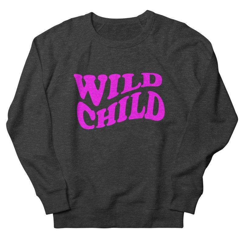 WILD CHILD Women's Sweatshirt by PRINTMEGGIN