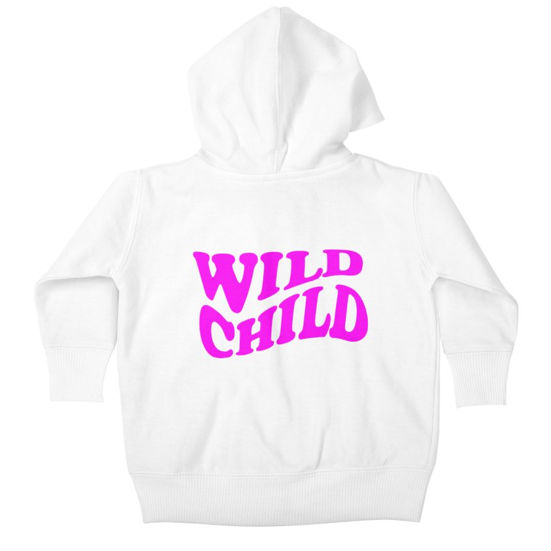 WILD CHILD Kids Baby Zip-Up Hoody by PRINTMEGGIN