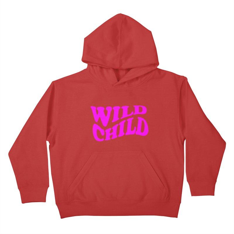 WILD CHILD Kids Pullover Hoody by PRINTMEGGIN