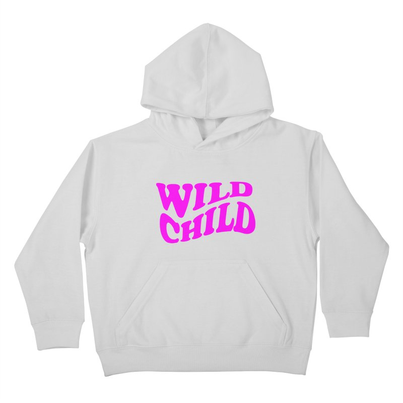 WILD CHILD Kids Pullover Hoody by PRINTMEGGIN