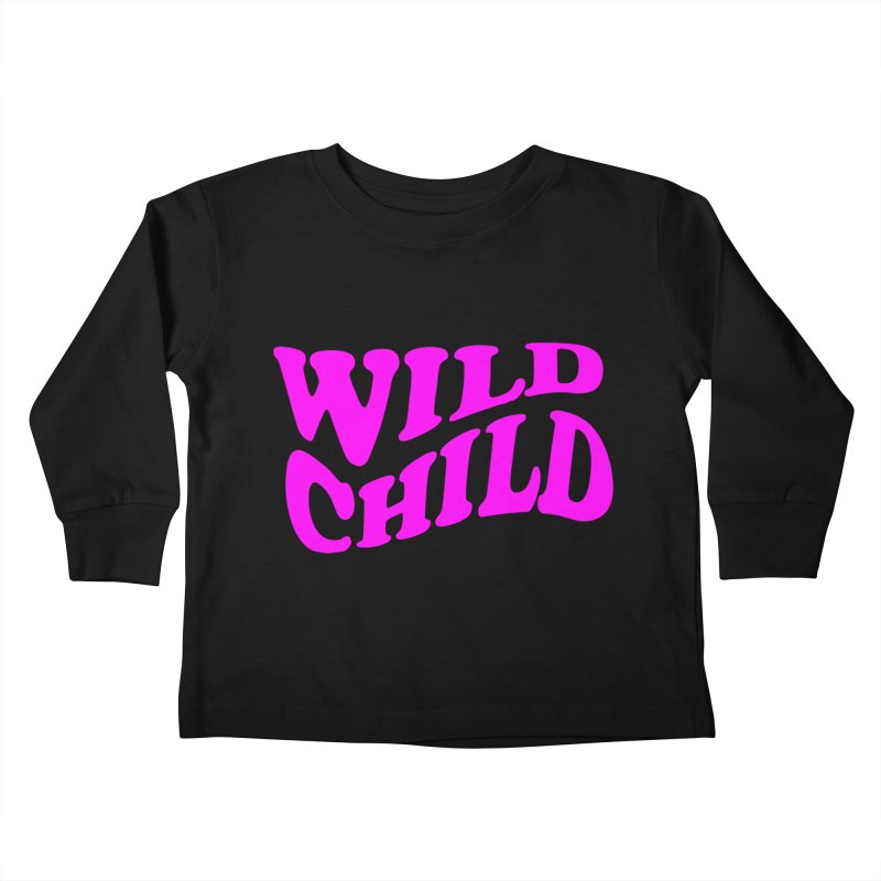 WILD CHILD Kids Toddler Longsleeve T-Shirt by PRINTMEGGIN
