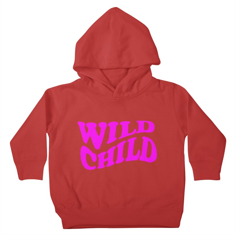 WILD CHILD Kids Toddler Pullover Hoody by PRINTMEGGIN