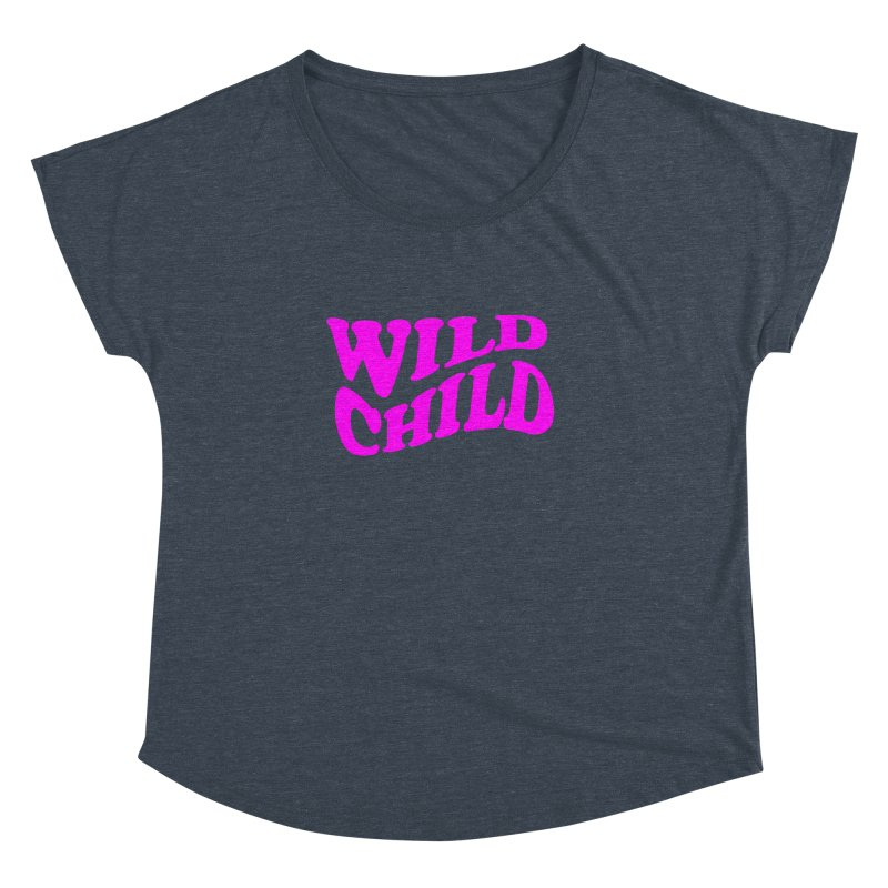 WILD CHILD   by PRINTMEGGIN