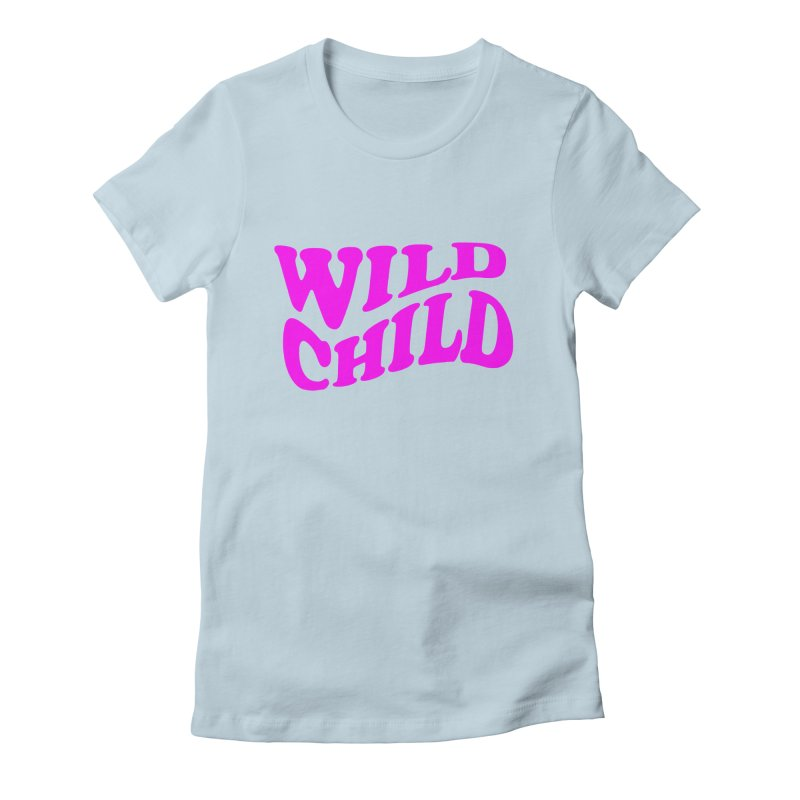 WILD CHILD Women's Fitted T-Shirt by PRINTMEGGIN
