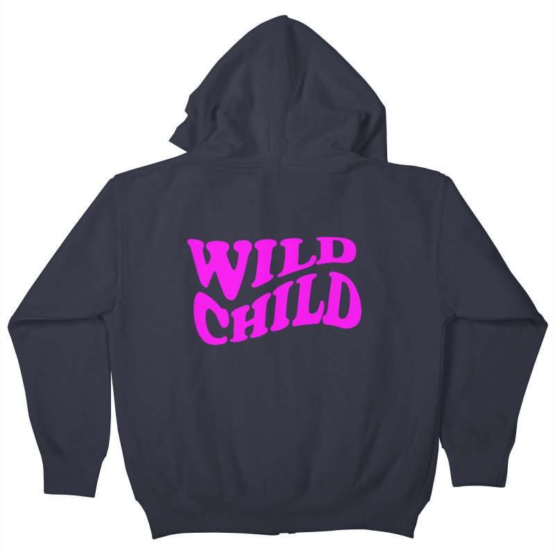 WILD CHILD Kids Zip-Up Hoody by PRINTMEGGIN