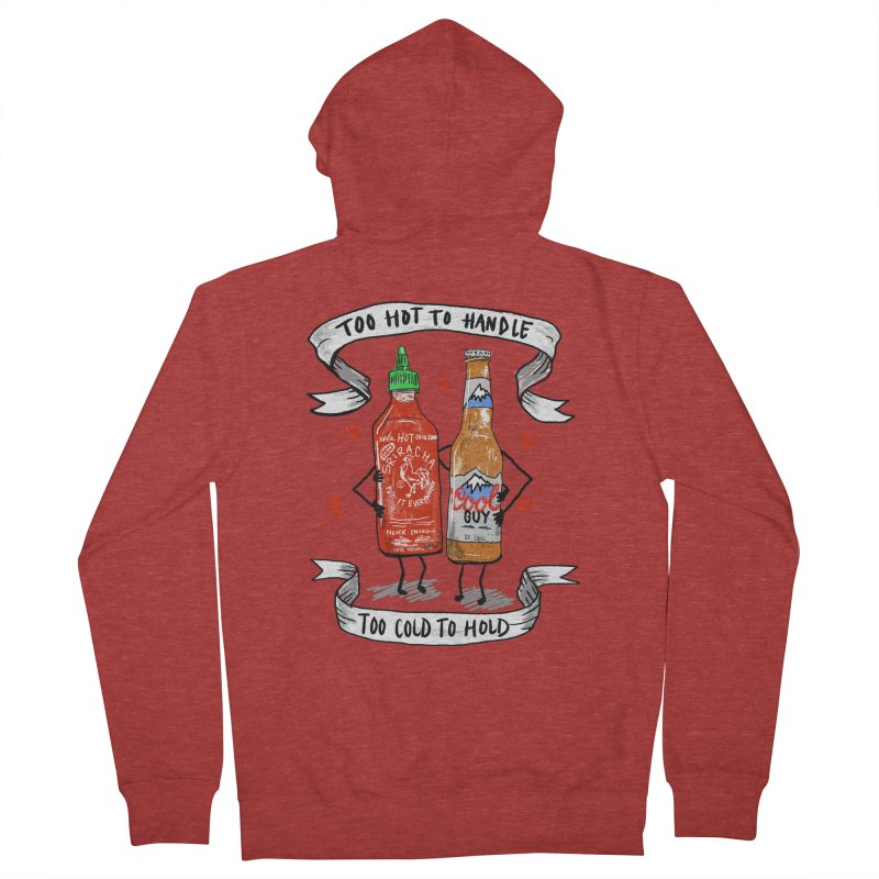 Too Hot to Handle, Too Cold to Hold Men's Zip-Up Hoody by PRINTMEGGIN