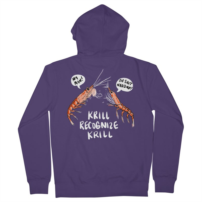 Krill Recognize Krill Women's Zip-Up Hoody by PRINTMEGGIN