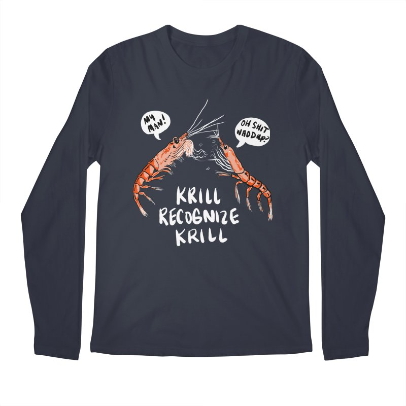 Krill Recognize Krill Men's Longsleeve T-Shirt by PRINTMEGGIN
