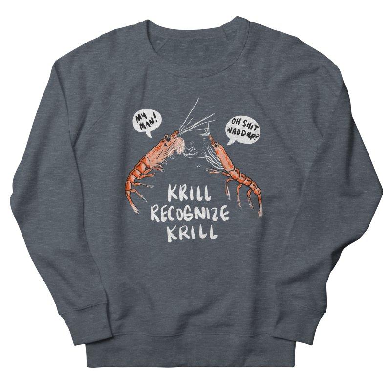 Krill Recognize Krill Men's Sweatshirt by PRINTMEGGIN