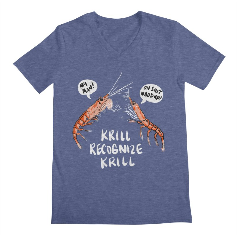 Krill Recognize Krill Men's V-Neck by PRINTMEGGIN