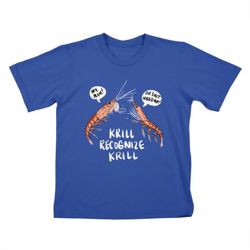 Krill Recognize Krill Kids T-shirt by PRINTMEGGIN