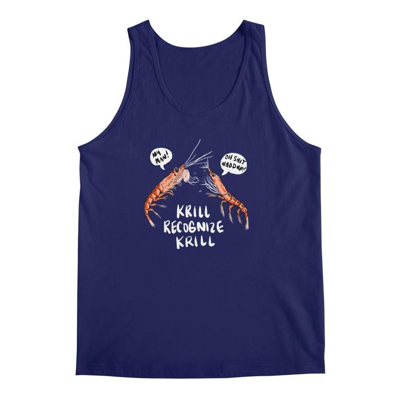 Krill Recognize Krill Men's Tank by PRINTMEGGIN