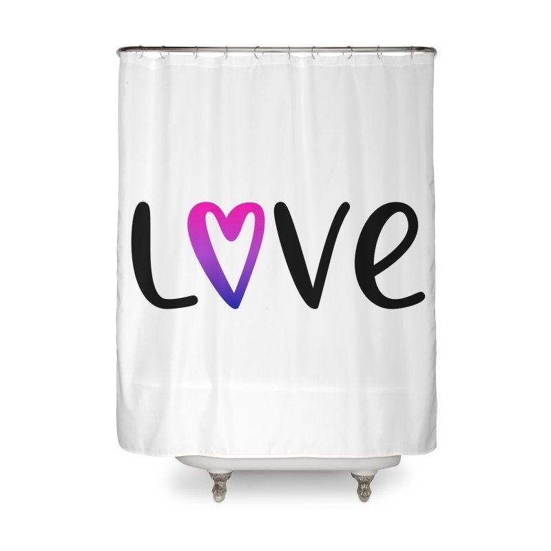 Love + Heart Home Shower Curtain by Prismheartstudio 's Artist Shop