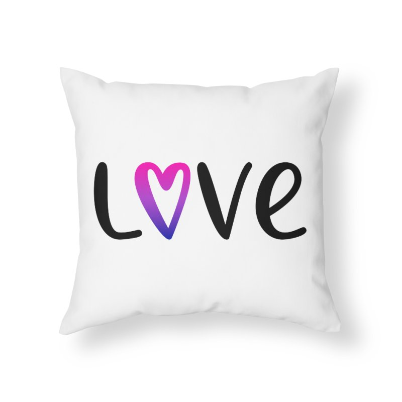 Love + Heart Home Throw Pillow by Prismheartstudio 's Artist Shop