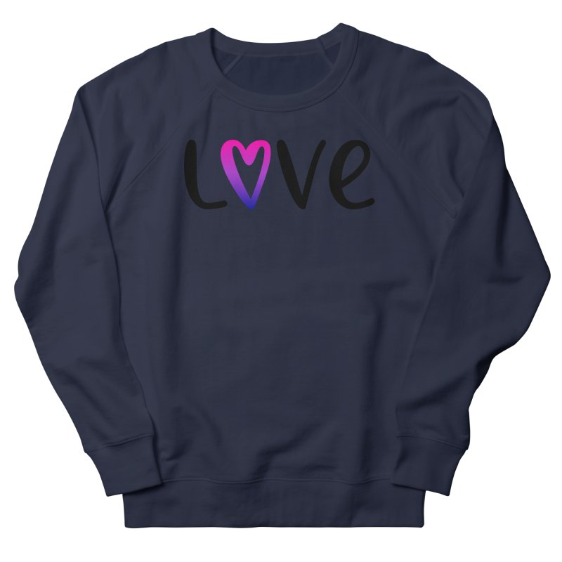 Love + Heart Women's French Terry Sweatshirt by Prismheartstudio 's Artist Shop