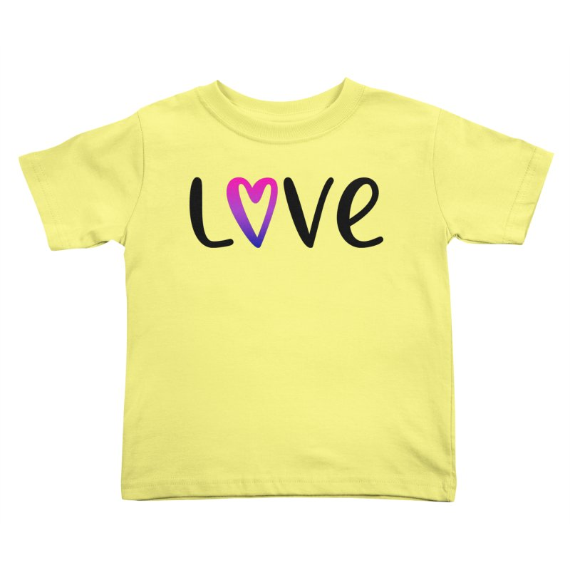 Love + Heart Kids Toddler T-Shirt by Prismheartstudio 's Artist Shop