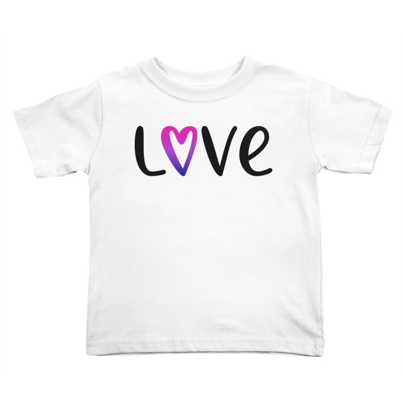 Love + Heart Kids Toddler T-Shirt by Prismheartstudio 's Artist Shop