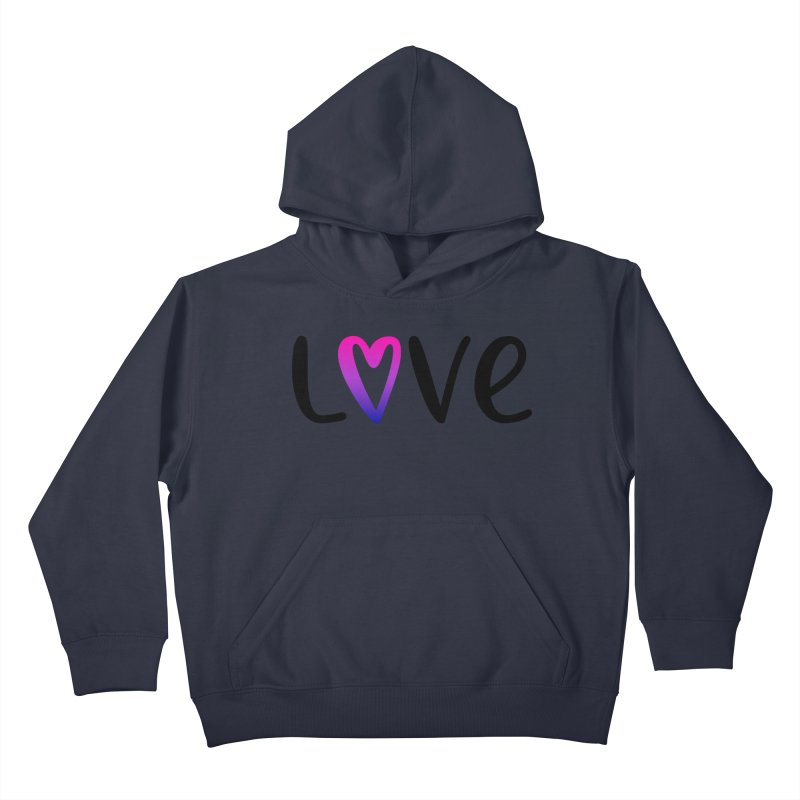 Love + Heart Kids Pullover Hoody by Prismheartstudio 's Artist Shop