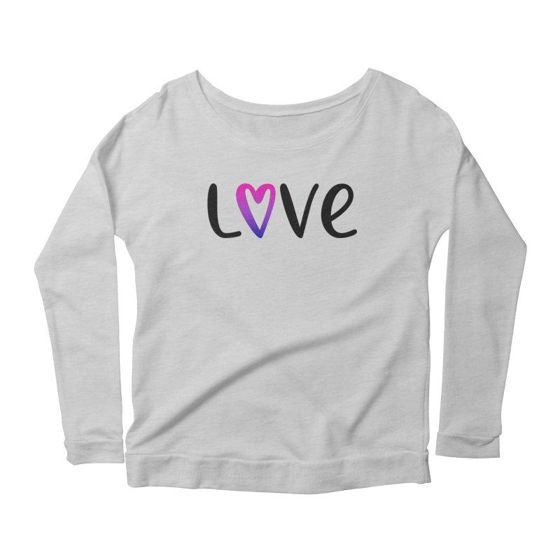 Love + Heart Women's Scoop Neck Longsleeve T-Shirt by Prismheartstudio 's Artist Shop