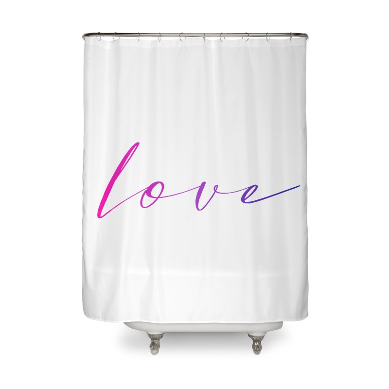 Scripted Love Home Shower Curtain by Prismheartstudio 's Artist Shop