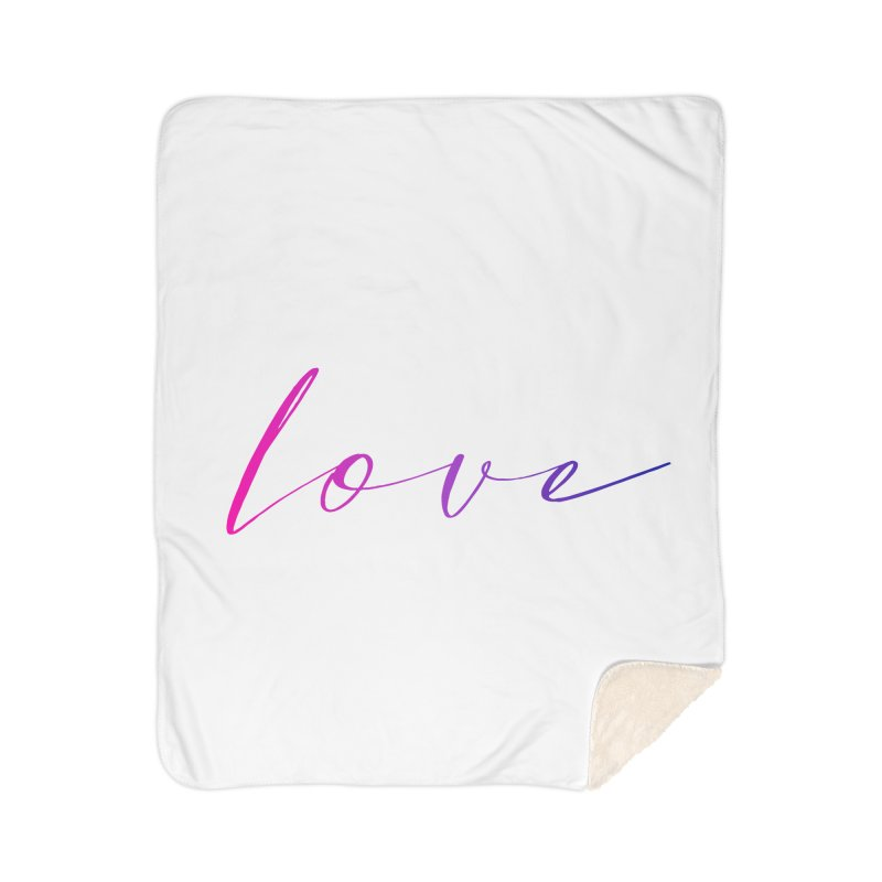Scripted Love Home Sherpa Blanket Blanket by Prismheartstudio 's Artist Shop