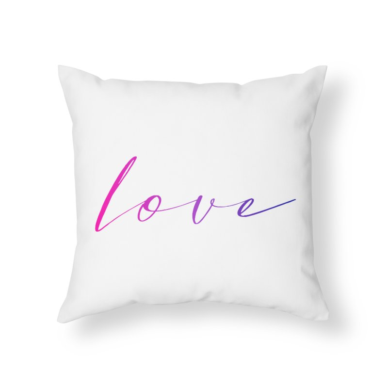 Scripted Love Home Throw Pillow by Prismheartstudio 's Artist Shop