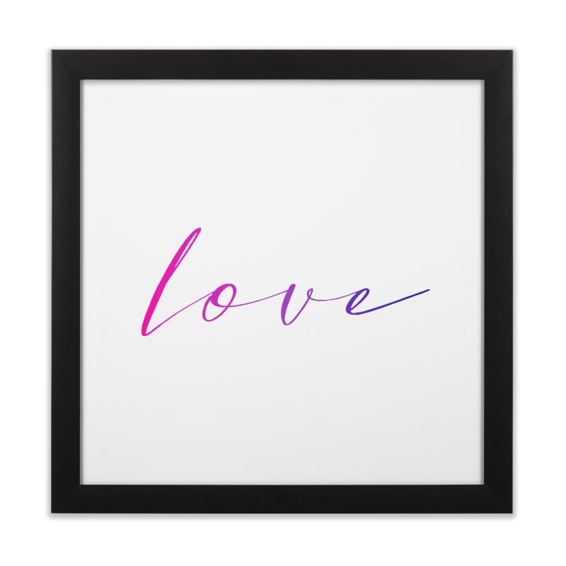 Scripted Love Home Framed Fine Art Print by Prismheartstudio 's Artist Shop