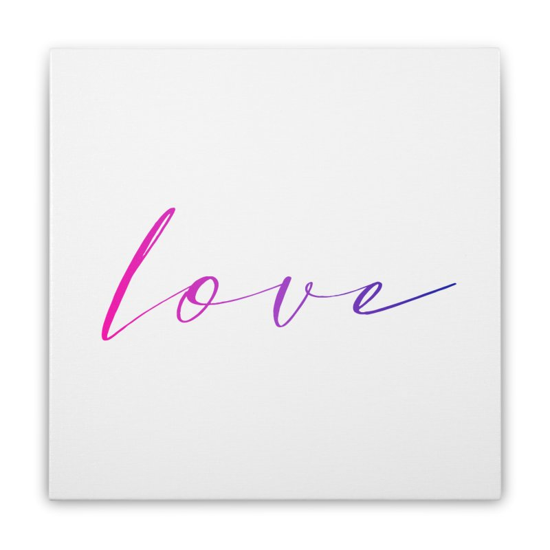 Scripted Love Home Stretched Canvas by Prismheartstudio 's Artist Shop