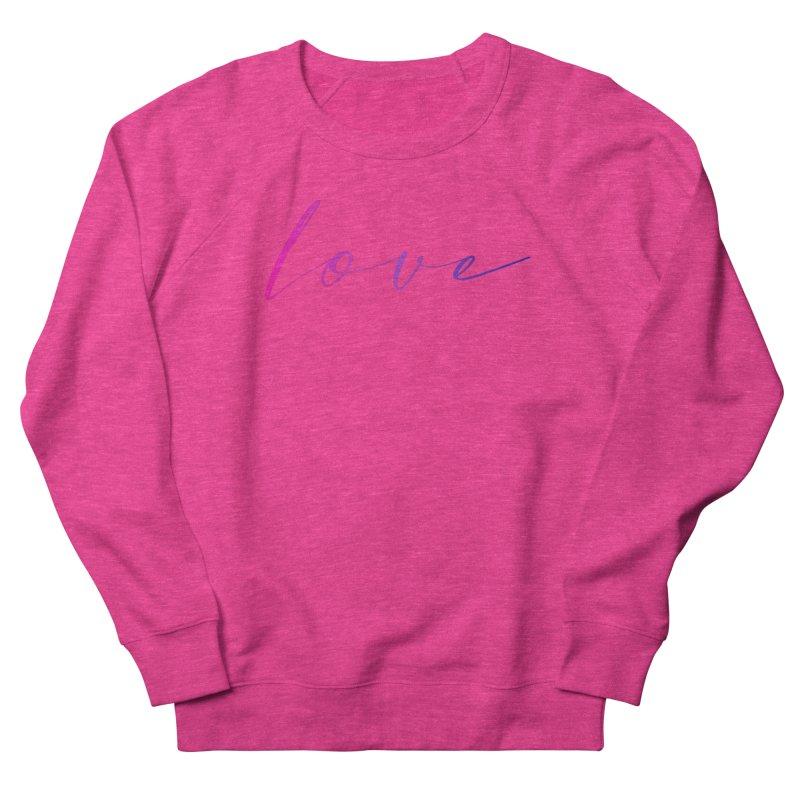 Scripted Love Women's French Terry Sweatshirt by Prismheartstudio 's Artist Shop
