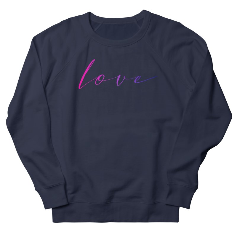 Scripted Love Women's French Terry Sweatshirt by Prismheartstudio 's Artist Shop