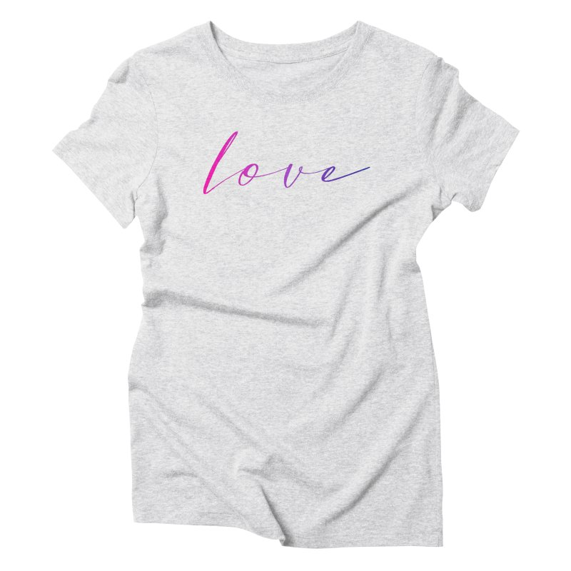 Scripted Love Women's Triblend T-Shirt by Prismheartstudio 's Artist Shop