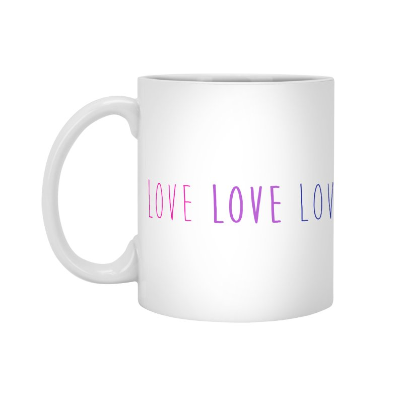 BI LOVE Accessories Mug by Prismheartstudio 's Artist Shop