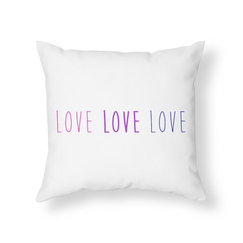 BI LOVE Home Throw Pillow by Prismheartstudio 's Artist Shop