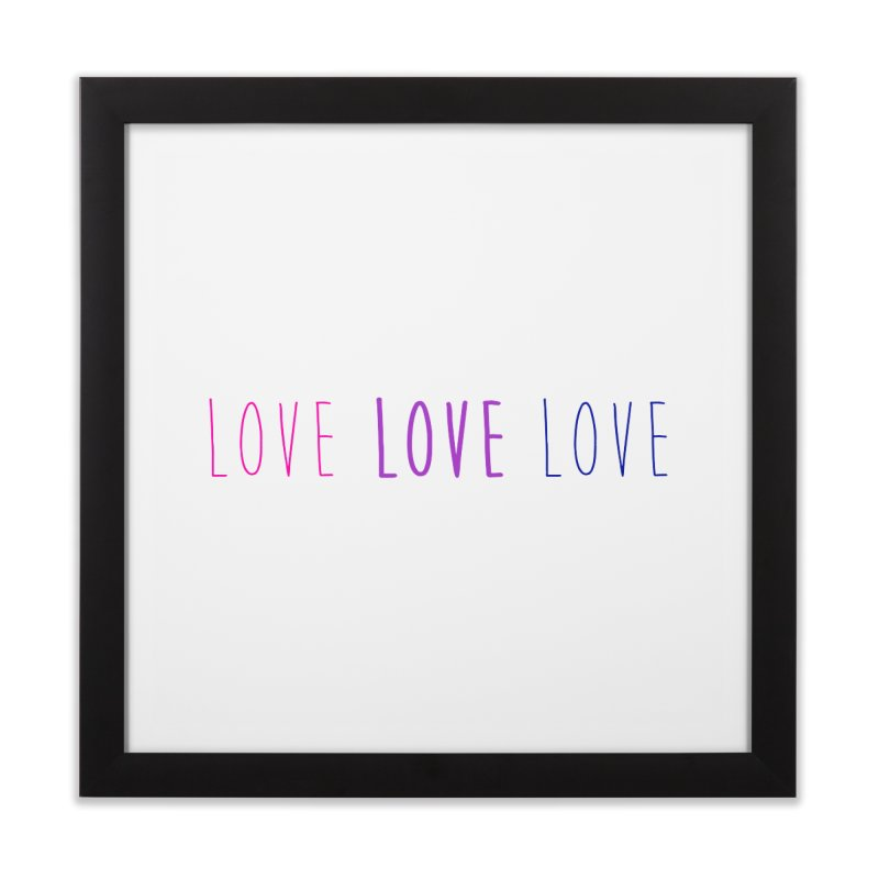 BI LOVE Home Framed Fine Art Print by Prismheartstudio 's Artist Shop