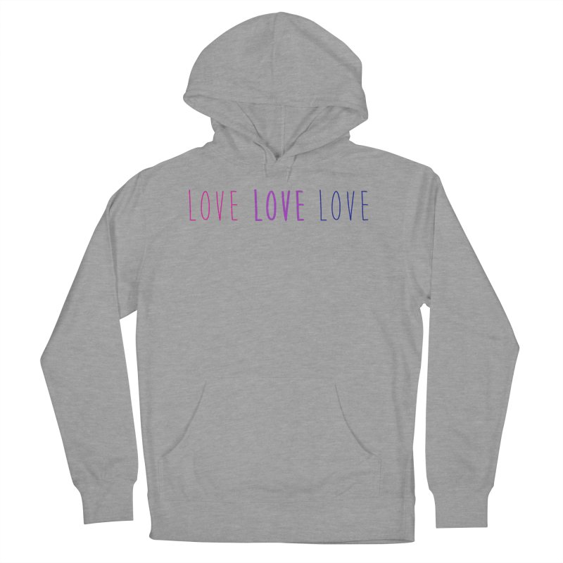 BI LOVE Women's Pullover Hoody by Prismheartstudio 's Artist Shop