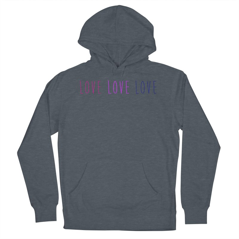 BI LOVE Women's French Terry Pullover Hoody by Prismheartstudio 's Artist Shop