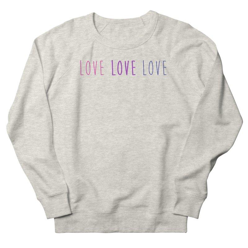 BI LOVE Women's French Terry Sweatshirt by Prismheartstudio 's Artist Shop