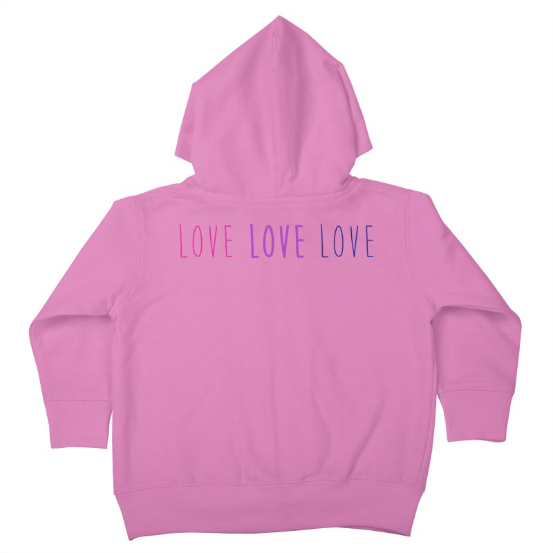 BI LOVE Kids Toddler Zip-Up Hoody by Prismheartstudio 's Artist Shop