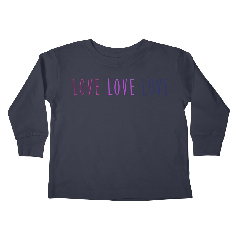 BI LOVE Kids Toddler Longsleeve T-Shirt by Prismheartstudio 's Artist Shop